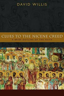 Clues to the Nicene Creed