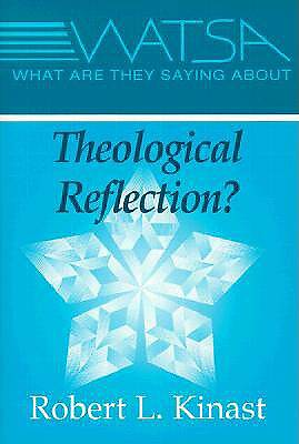 What Are They Saying about Theological Reflection?