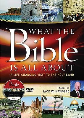 What the Bible Is All about Holy Land Tour