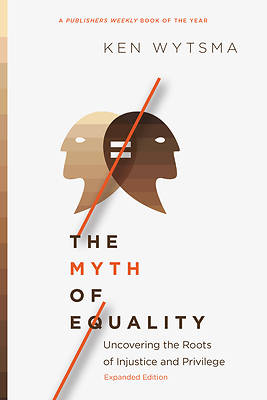Picture of The Myth of Equality