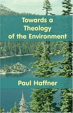 Picture of Towards a Theology of the Environment