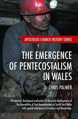 Picture of The Emergence of Pentecostalism in Wales