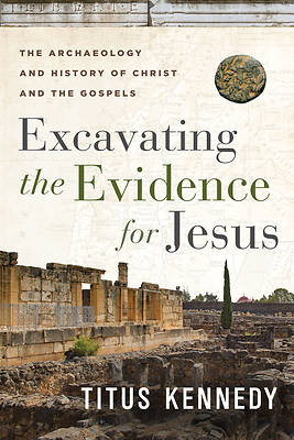 Picture of Excavating the Evidence for Jesus