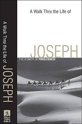 A Walk Thru the Life of Joseph