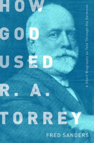 Picture of How God Used R.A. Torrey