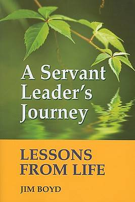A Servant Leaders Journey