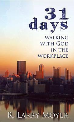 Picture of 31 Days to Walking with God in the Workplace