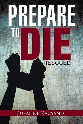 Picture of Prepare to Die