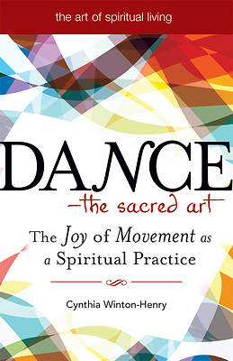 Dance - The Sacred Art