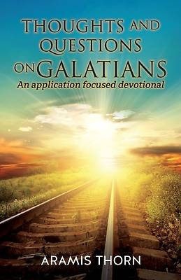 Picture of Thoughts and Questions on Galatians