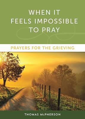Picture of When It Feels Impossible to Pray