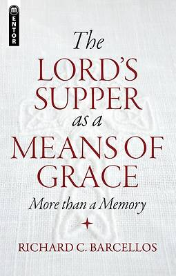 Picture of The Lord's Supper as a Means of Grace