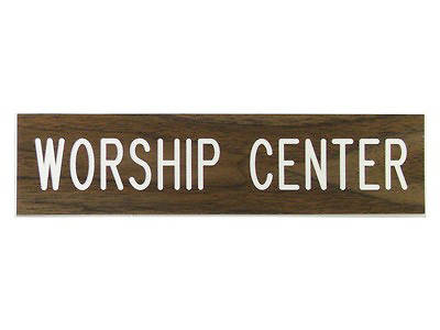 Worship Center Formica Sign 2x8 with Adhesive Back