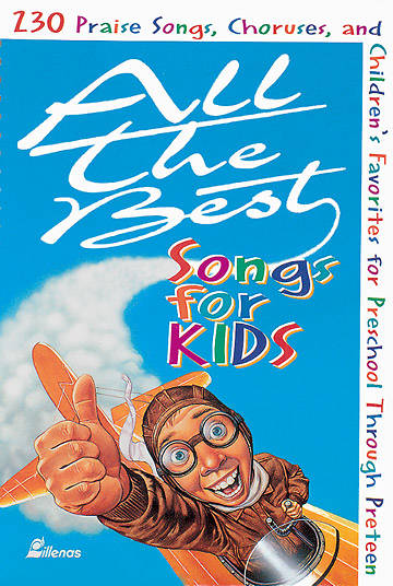 All The Best Songs For Kids Songbook