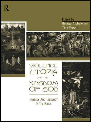 Violence, Utopia and the Kingdom of God [Adobe Ebook]