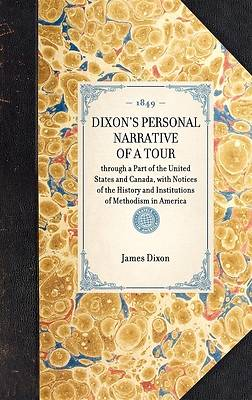 Dixons Personal Narrative of a Tour