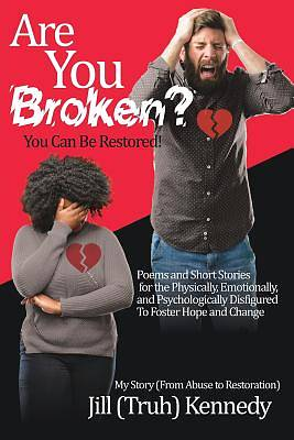 Picture of Are You Broken? You Can Be Restored!