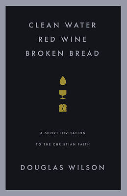 Picture of Clean Water, Red Wine, Broken Bread