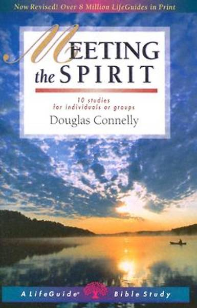 LifeGuide Bible Study - Meeting the Spirit