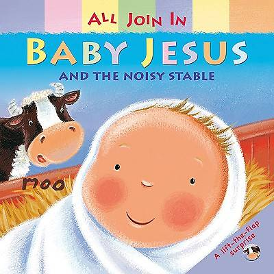 Baby Jesus and the Noisy Stable