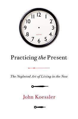 Picture of Practicing the Present