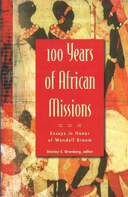 Picture of 100 Years of African Missions
