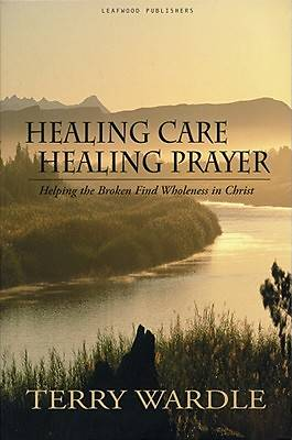 Healing Care Healing Prayer
