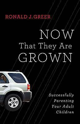 Now That They Are Grown - eBook [ePub]