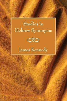 Studies in Hebrew Synonyms
