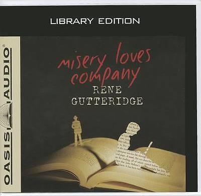 Misery Loves Company (Library Edition)