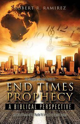 Picture of The Complete Layman's Guide to End Times Prophecy a Biblical Perspective