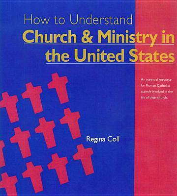 How to Understand Church & Ministry in the U.S.