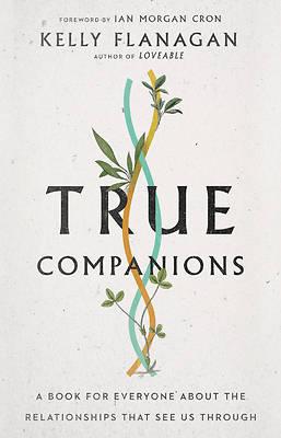 Picture of True Companions