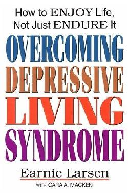 Overcoming Depressive Living Syndrome