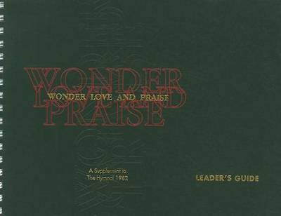 Picture of Wonder, Love, and Praise Leader's Edition