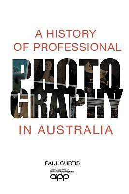 Picture of A History of Professional Photography in Australia