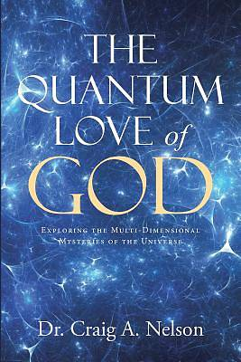 Picture of The Quantum Love of God