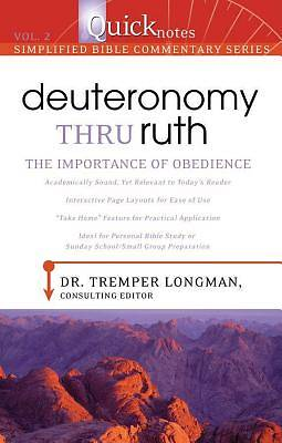Quicknotes Commentary Volume 2--Deuteronomy-Ruth