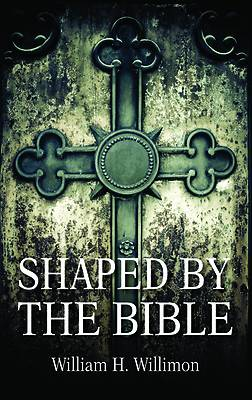 Picture of Shaped by the Bible