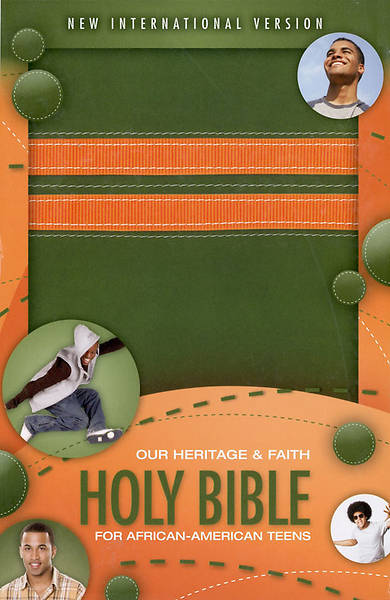 Our Heritage and Faith Holy Bible for African-American Teens New International Version
