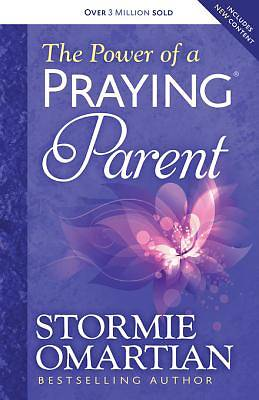 The Power of a Praying® Parent [ePub Ebook]