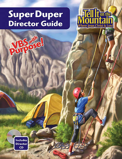Concordia Vacation Bible School 2013  Tell It On The Mountain Super Duper Director Guide (with CD)