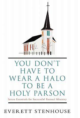 You Dont Have to Wear a Halo to Be a Holy Parson