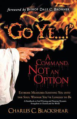 Picture of Go Ye...! a Command, Not an Option
