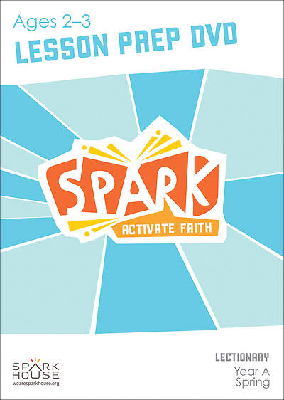 Spark Lectionary Ages 2-3 Preparation DVD Spring Year A