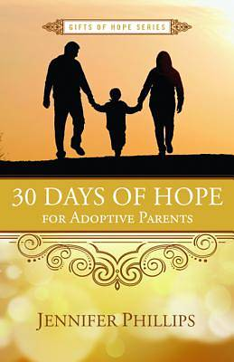 30 Days of Hope for Adoptive Parents [ePub Ebook]