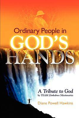 Ordinary People in Gods Hands