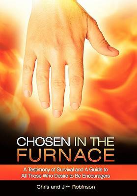 Chosen in the Furnace