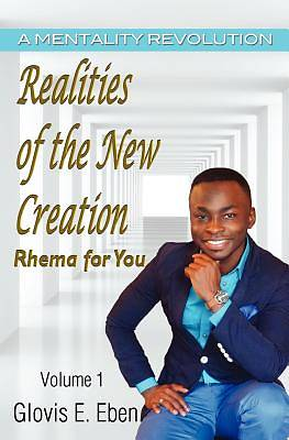 Realities of the New Creation