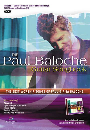 The Paul Baloche Guitar Songbook